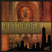 Sacred Treasures 3: Choral Masterworks from Russia and Beyond - Various Artists
